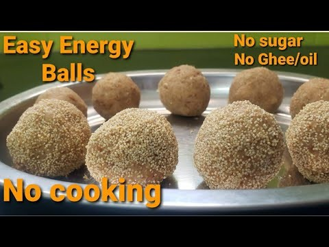 Easy Energy Balls/No sugar/No Ghee or oil/Healthy/Evening snack/kids Favorite - YouTube