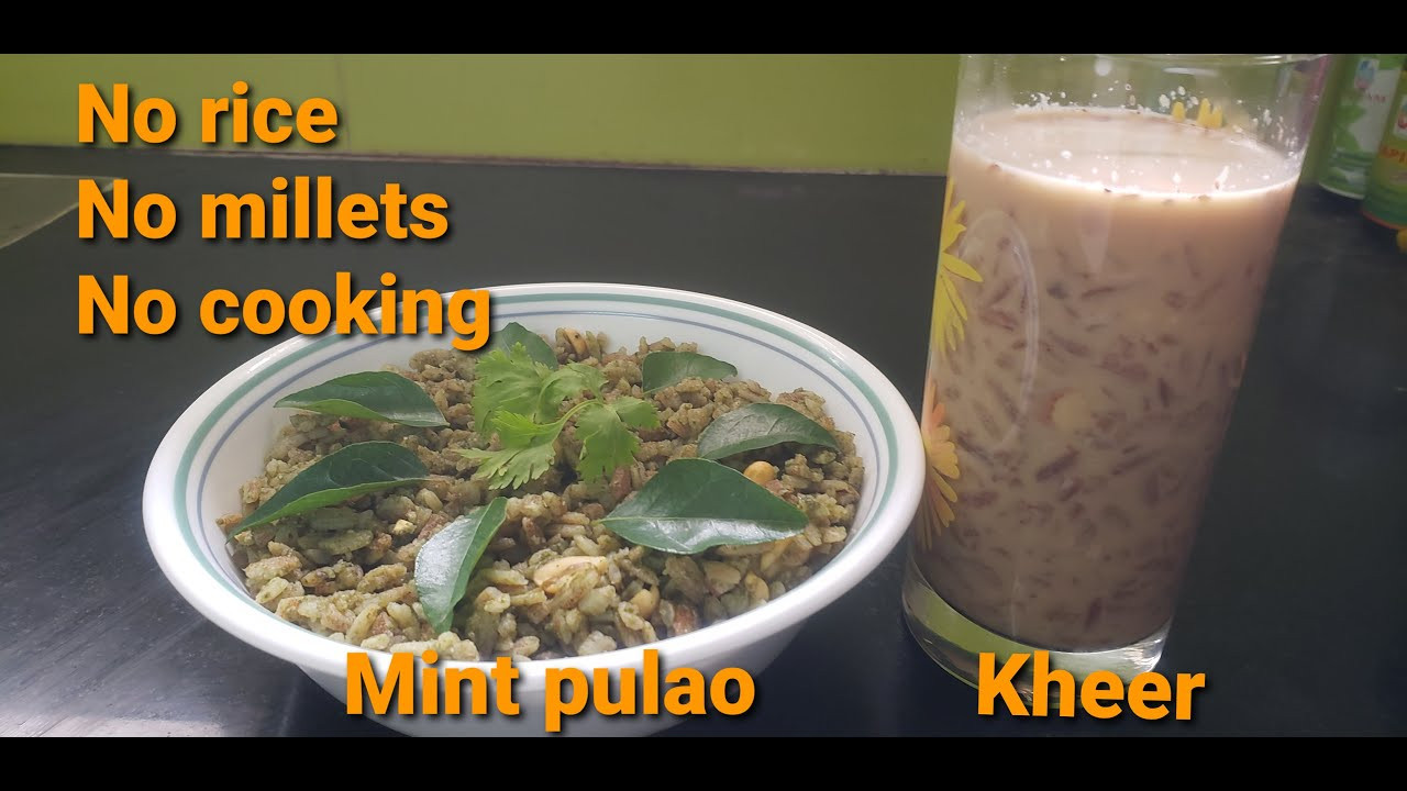 No rice|No millets|No cooking|Easy simple Mint pulao|kheer| - YouTube